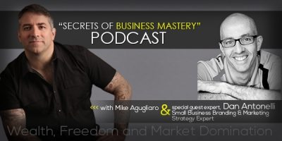 Branding Strategy Podcast with Graphic D-Signs Owner, Dan Antonelli.