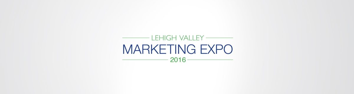 Lehigh Valley Marketing Expo